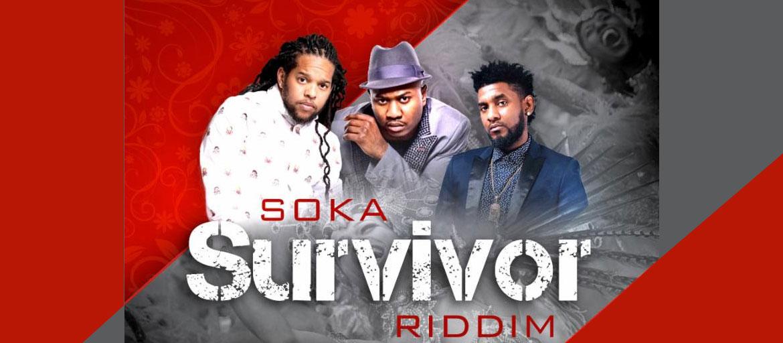 Soka Survivor Riddim