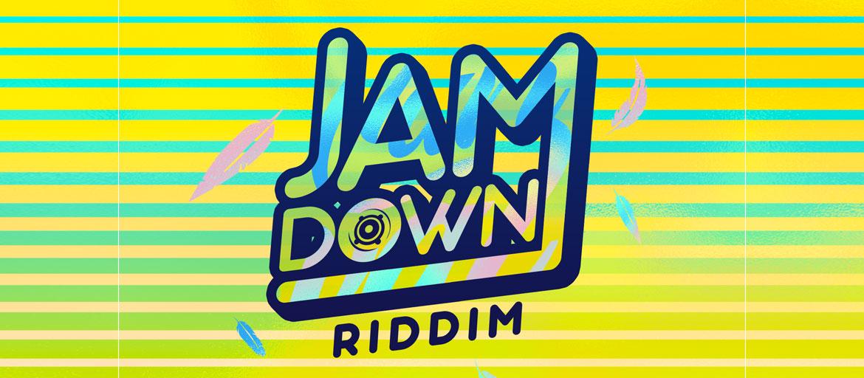 Jam Down Riddim