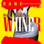 Rane - Whiner