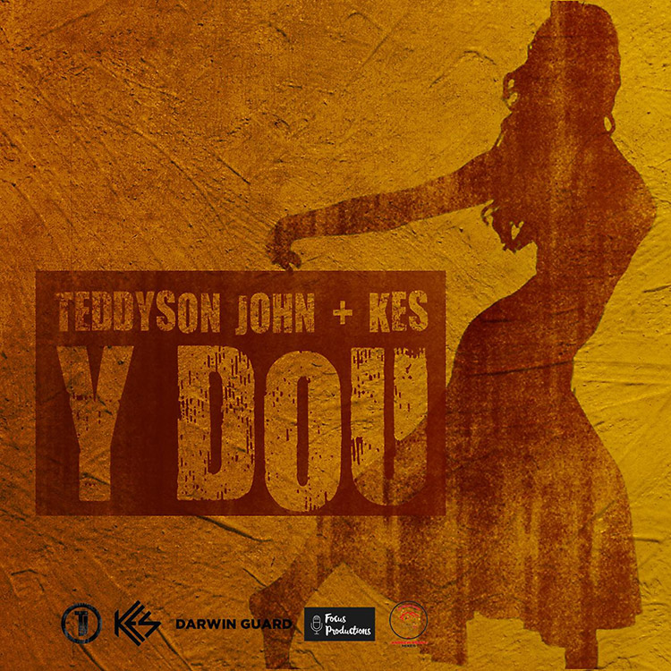 Teddyson John (feat. Kes) - Y Dous (It Sweet)
